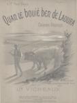 Quan le bouiè ben de laoura (chanson rustique) - 1